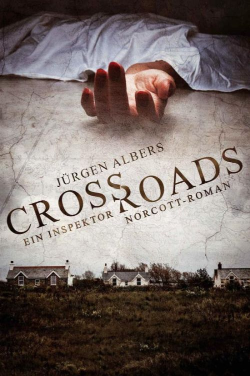 Crossroads: Ein packender Thriller mit historischem Hintergrund