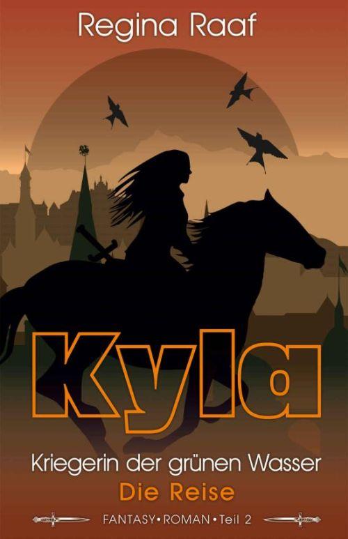 Kyla: Kriegerin der grünen Wasser II