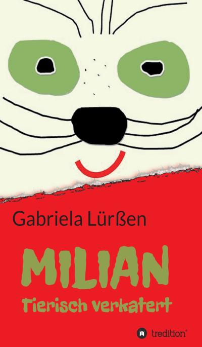 Katergeschichte von Gabriela Lürßen: Milian Tierisch verkatert