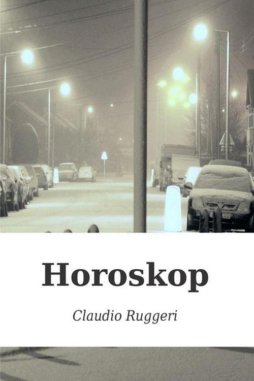 Claudio Ruggeri: Kriminalroman Horoskop