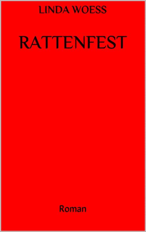 Roman von Linda Woess: Rattenfest
