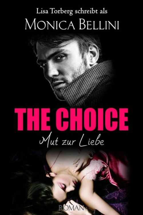 Buchtipp: The Choice - Mut zur Liebe