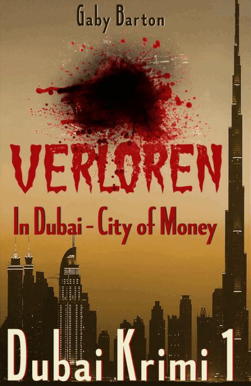 Verloren in Dubai: City of Money