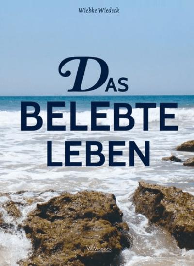 Autorin Wiebke Wiedeck: Das belebte Leben