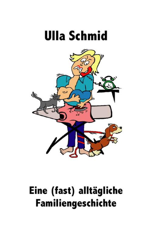 Familienroman von Ulla Schmid
