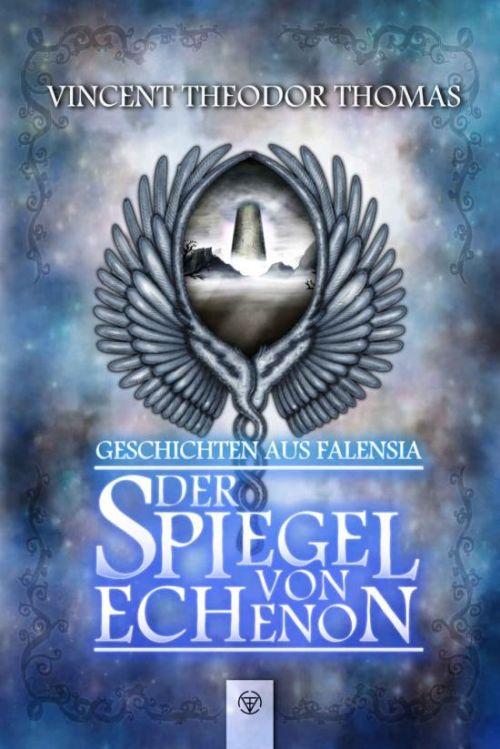 Fantasy-Saga: Geschichten aus Falensia