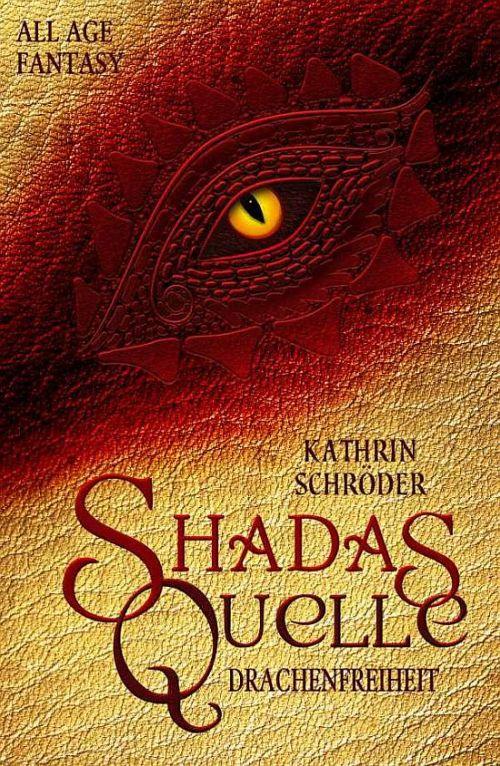 Fantasy von Kathrin Schröder: Shadas Quelle