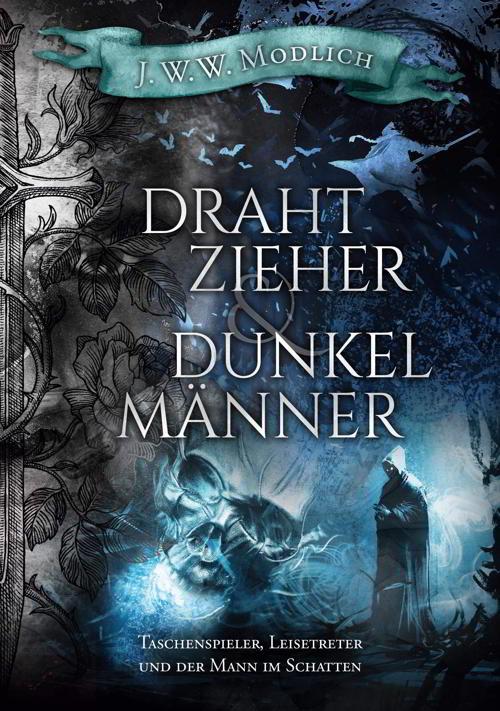 Fantasy: Drahtzieher und Dunkelmänner
