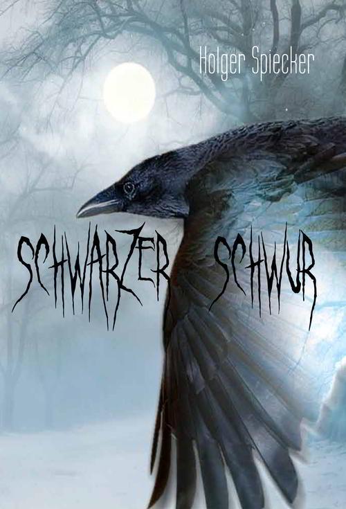 Fantasy-Roman von Holger Spiecker