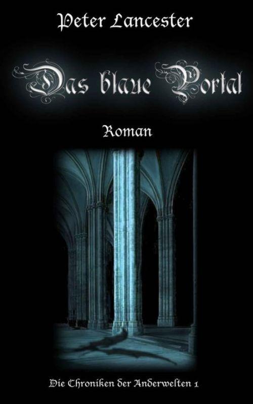 Peter Lancester: Das blaue Portal