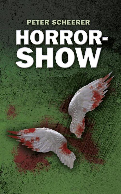 Autor Peter Scheerer: Horrorshow