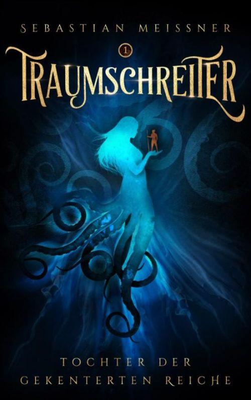 Autor Sebastian Meissner: Traumschreiter