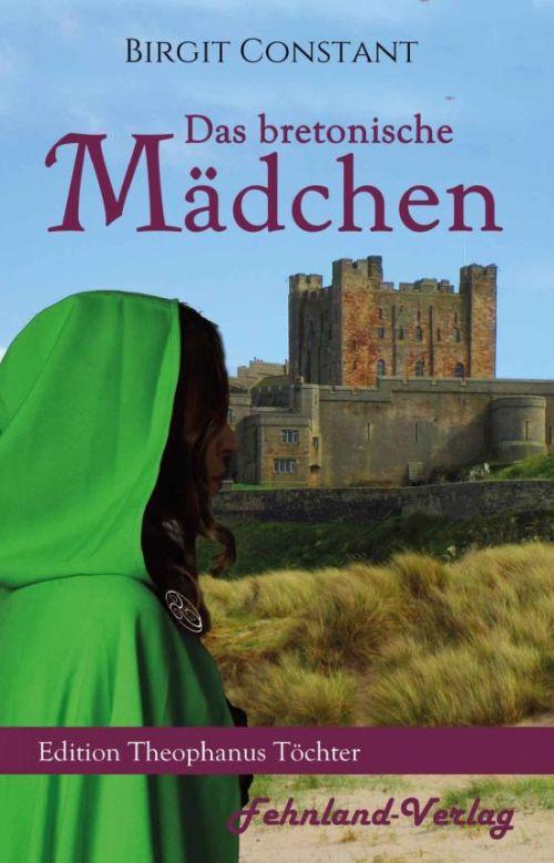 Der historische Roman: Das bretonische Mädchen