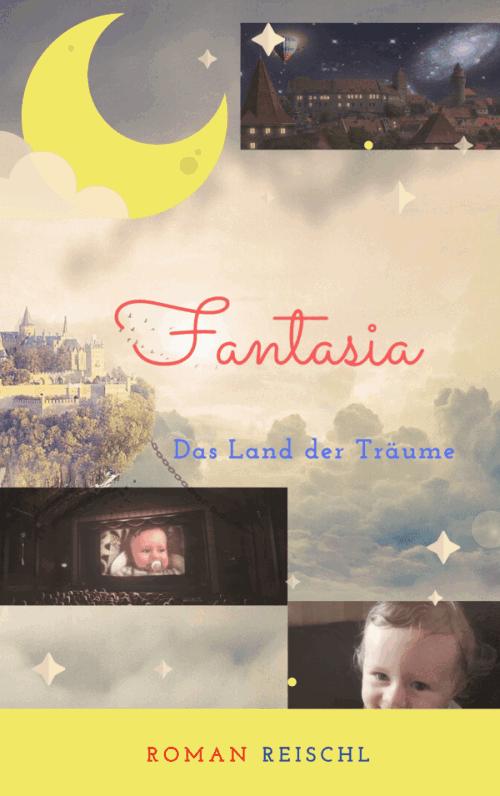 FANTASIA: Kinderbuch von Roman Reischl