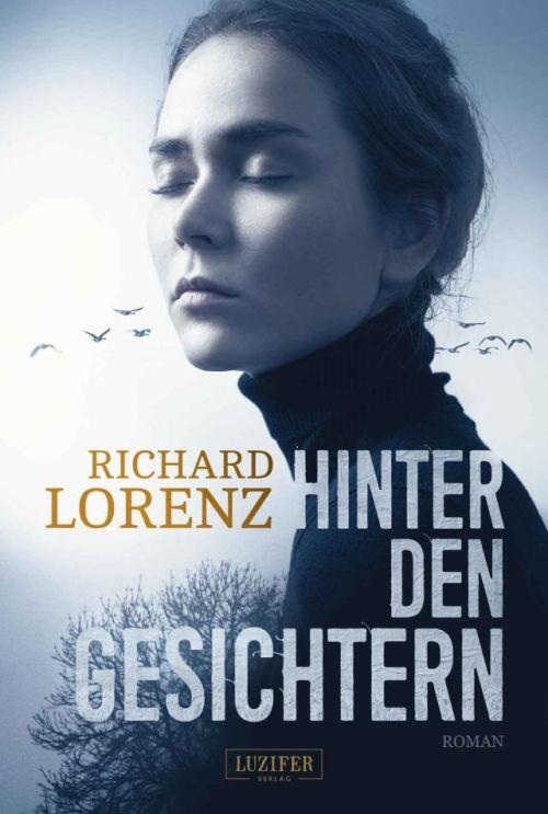 Richard Lorenz: Hinter den Gesichtern