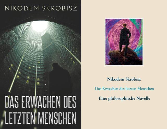 Philosophische Novelle: Das Erwachen des letzten Menschen