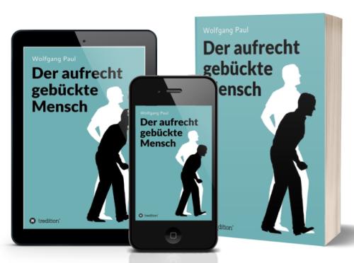 Wolfgang Paul: Der aufrecht gebückte Mensch