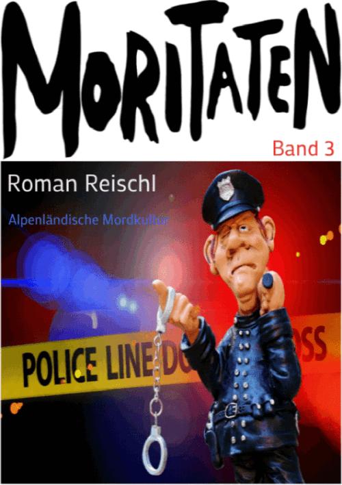 Roman Reischl: Alpenländische Mordkultur