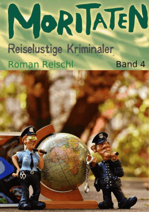 Roman Reischl: Moritaten 4