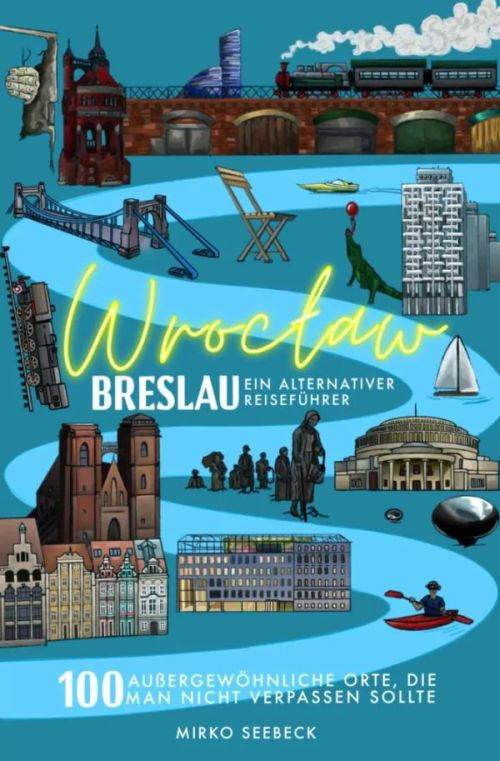 Mirko Seebeck: Breslau Wroclaw