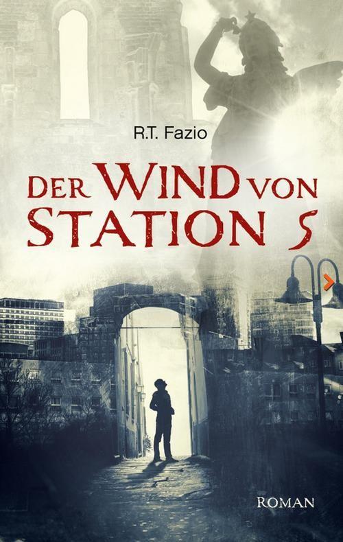 Roman von R.T. Fazio: Der Wind von Station 5