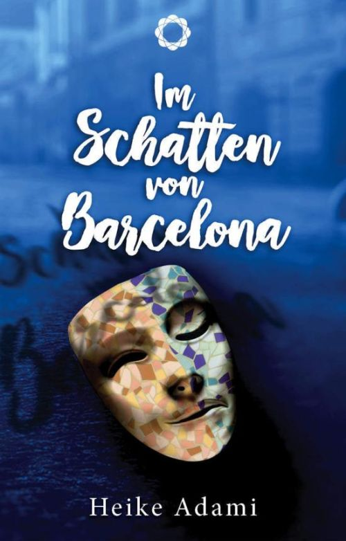 Heike Adami: Im Schatten von Barcelona