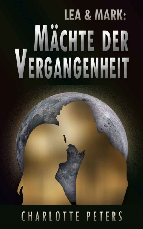 Charlotte Peters: Vergangenheits-Trilogie