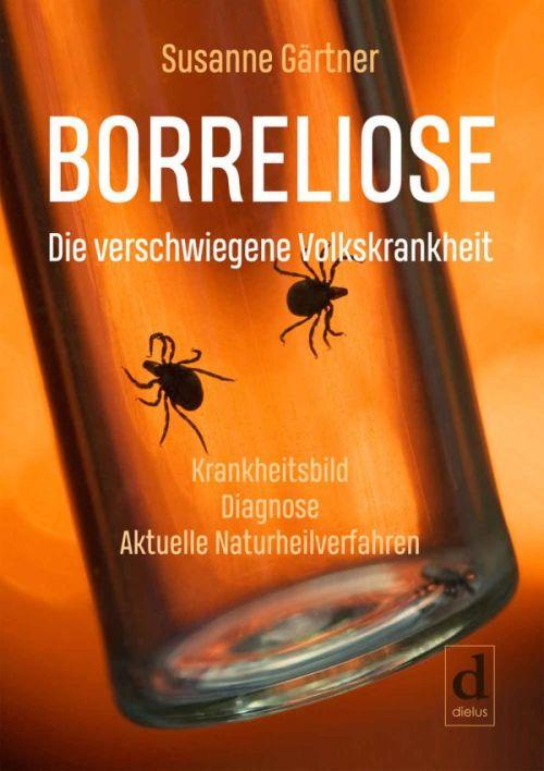 Sachbuch von Susanne Gärtner: Borreliose