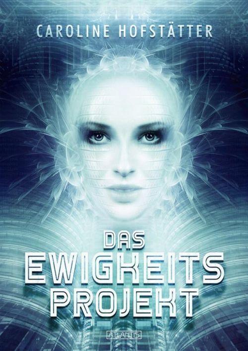 Science-Fiction-Roman von Caroline Hofstätter