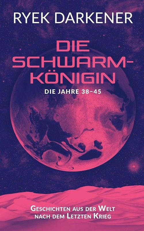 Science Fiction: Die Schwarmkönigin