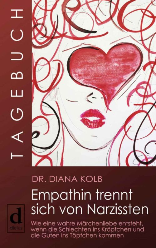Tagebuch: Empathin trennt sich von Narzissten