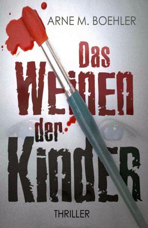 Thriller von Arne M. Boehler