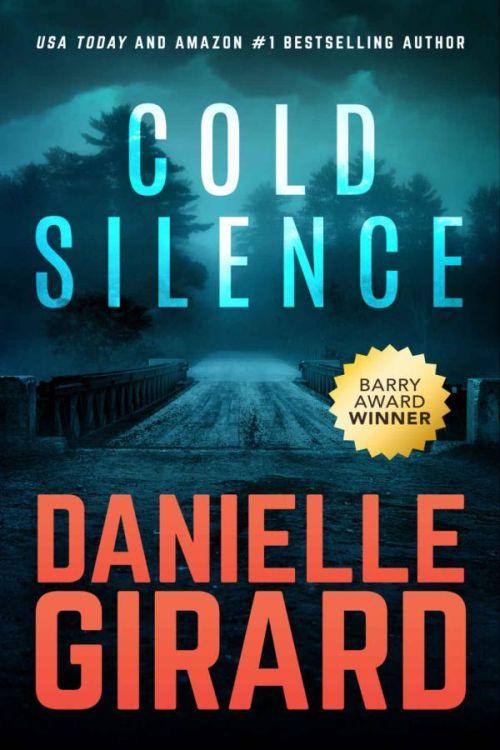 Thriller von Danielle Girard: Cold Silence