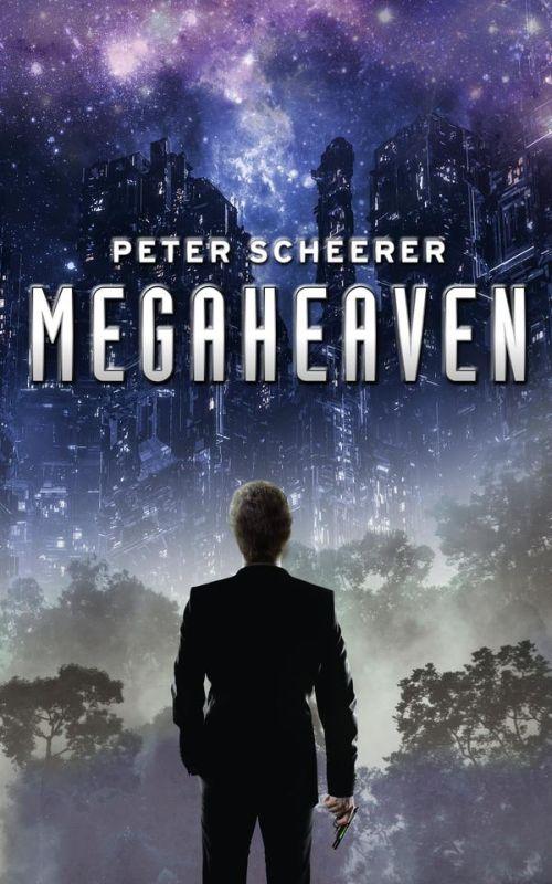 Peter Scheerer: Megaheaven
